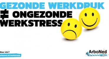 Kennissessie 'Voorkom dat gezonde werkdruk omslaat in ongezonde werkstress'