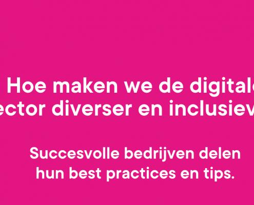 Hoe maken we de digitale sector diverser en inclusiever?